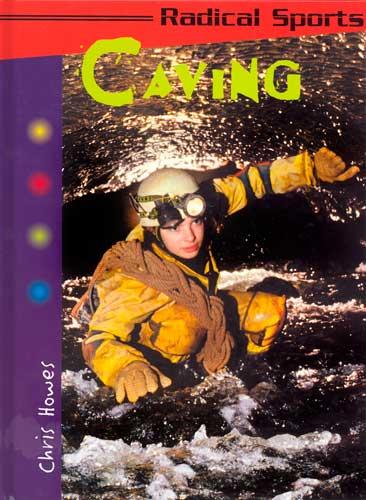 Radical Sports: Caving, 2002