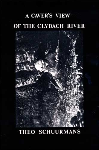 A Caver's View of the Clydach River